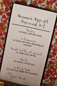 Groom's day-of survival kit. This is darling: Grooms Survival Kits, Gifts Ideas, Groom Survival Kits, Grooms Gifts, Cute Ideas, Wedding Day, Menu, Day Of Survival, The Bride