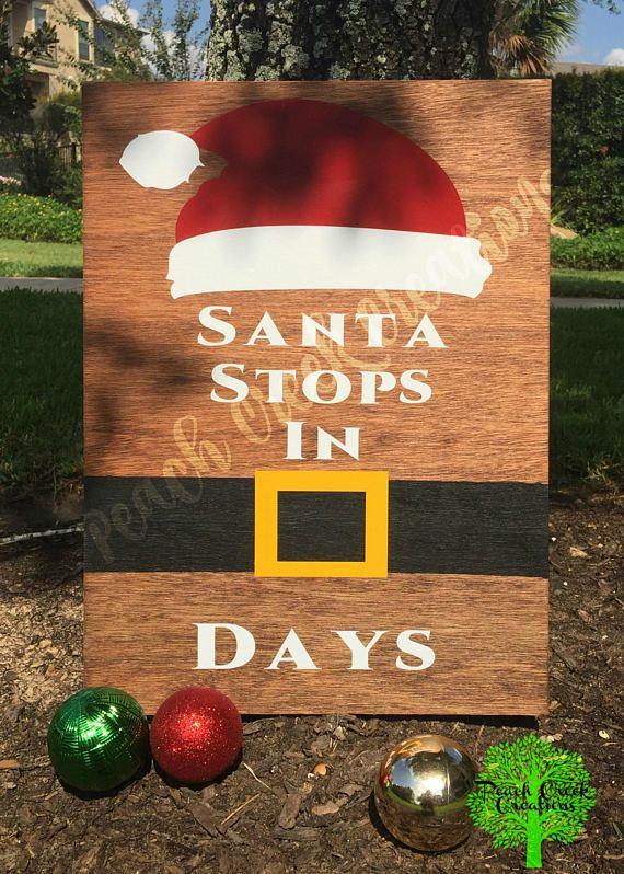 Santa Stops Sign Santa Countdown Sign Christmas Countdown
