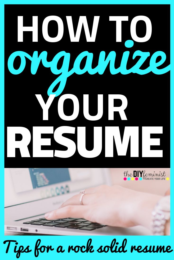How to organize your resume sections resume tips no