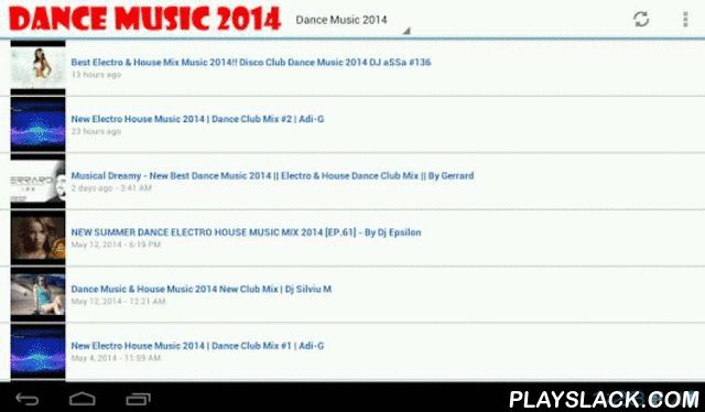 Dance Music And Radio  Android App - playslack.com , Never too late to listen to the best dance songs of all times. Some of the greatest dance hits of all times are here for you. Don't miss out!It is a very small app in size, but loaded with features. Videos are updated automatically. Page loading is fast. Runs well in any modern phones.Listen to your favorite radio stations we will add more as they become availableFeatures:• Support Full-HD streaming• Display the list of streaming by hit…