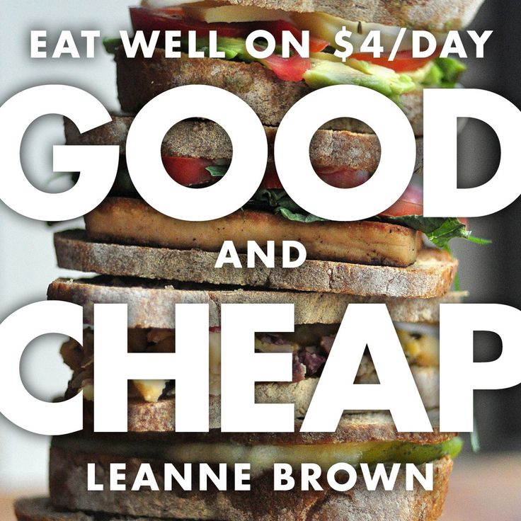 This Free Cookbook Makes It Possible to Eat on $4 a Day.  This book and its concept are fantastic.  Please spread it around!