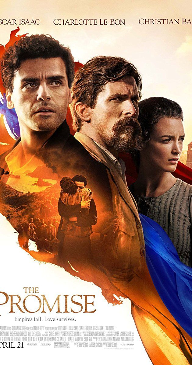 Directed by Terry George.  With Oscar Isaac, Charlotte Le Bon, Christian Bale, Daniel Giménez Cacho. Set during the last days of the Ottoman Empire, The Promise follows a love triangle between Michael, a brilliant medical student, the beautiful and sophisticated Ana, and Chris - a renowned American journalist based in Paris.