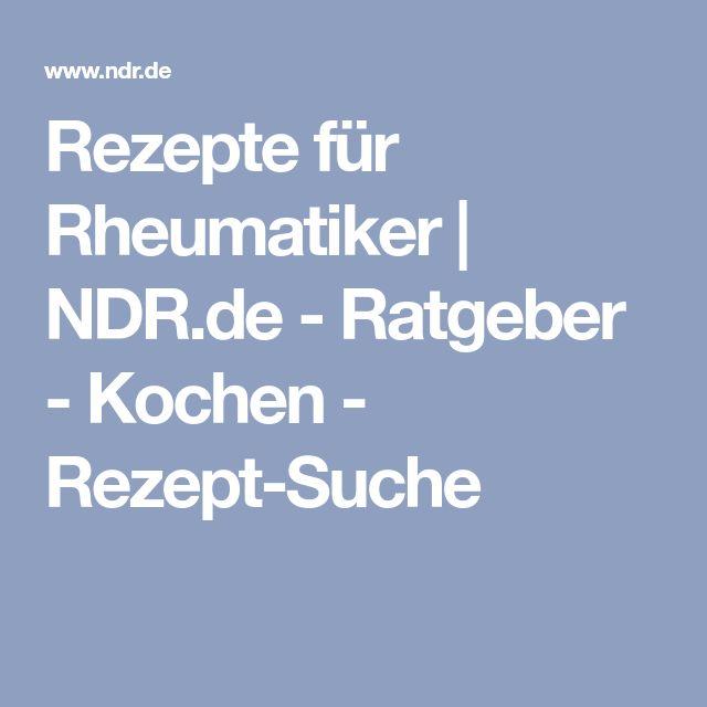 Rezepte für Rheumatiker | NDR.de - Ratgeber - Kochen - Rezept-Suche