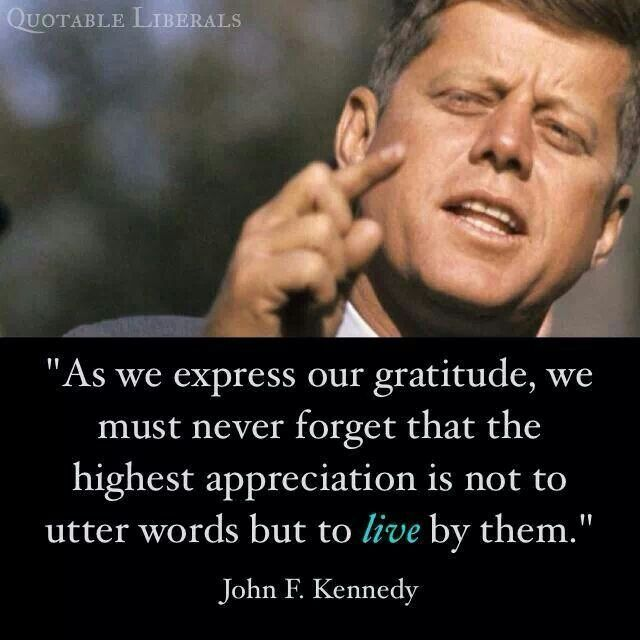 John F Kennedy Gratitude Quote: 17 Best Images About Gratitude And Grace On Pinterest