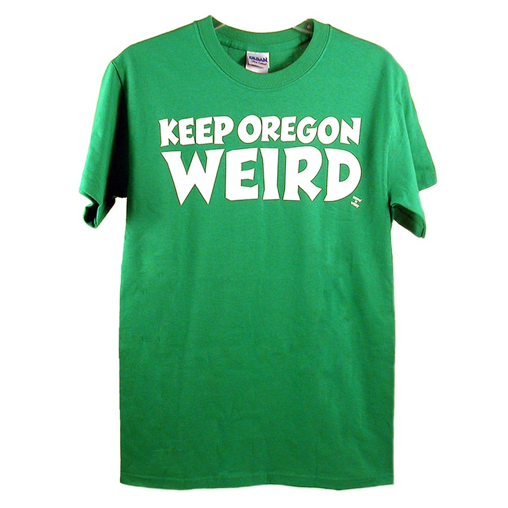 17 best images about keep portland weird on pinterest for T shirt printing in portland oregon
