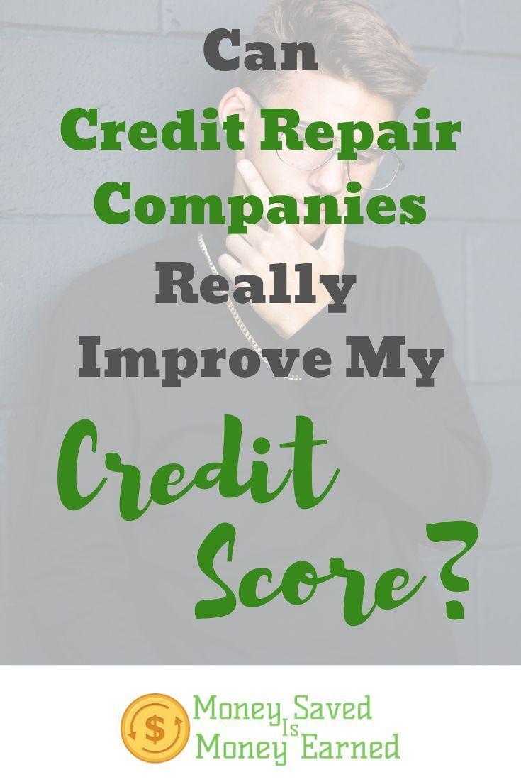 Can Credit Repair Companies Really Improve My Credit Score