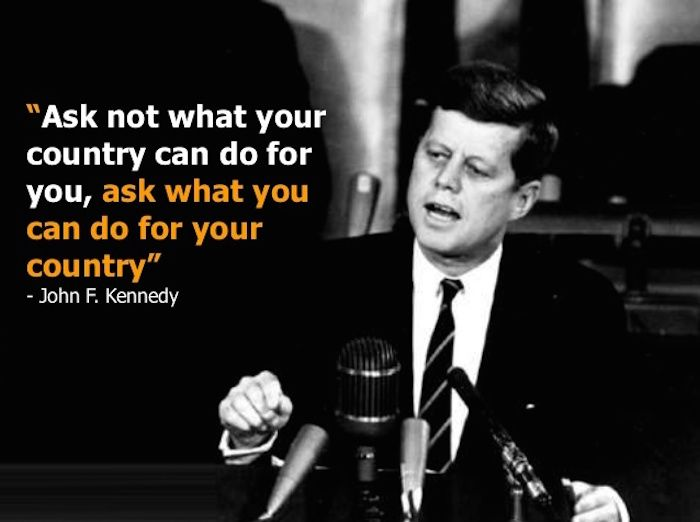 Image result for don't ask what you can do for the country ask