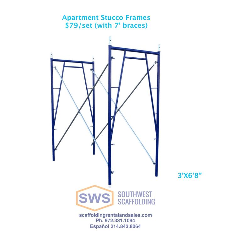 Stucco Frame Set Only $79/set While Supplies Lasts!  scaffolding@canddcommercial.com 972-331-1094