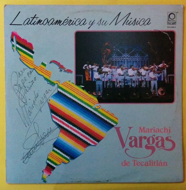 MARIACHI VARGAS DE TECALITLAN - LATINOAMERICA Y SU MUSICA - SIGNED - MEXICO PRES #Mariachi