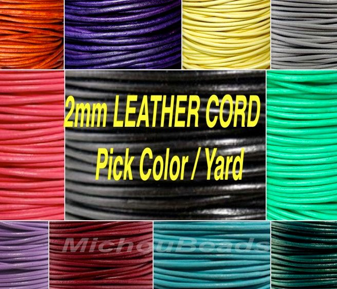 2mm Round Indian LEATHER Cord - Lead Free Natural Regular / Distressed Leather by the Yard Wholesale - Pick COLOR / LENGTH - Usa Seller by MichouBeads on Etsy https://www.etsy.com/listing/181728023/2mm-round-indian-leather-cord-lead-free