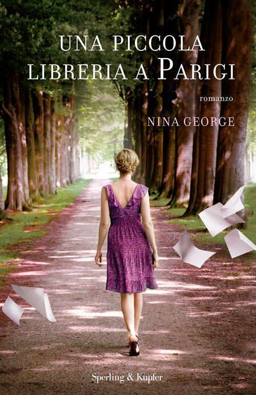 Una Piccola Libreria a Parigi - Das Lavendelzimmer (Nina George)