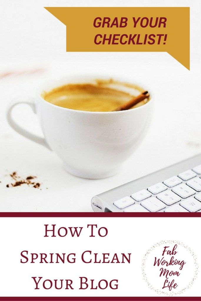 Spring Clean Your Blog - Grab your checklist today.
