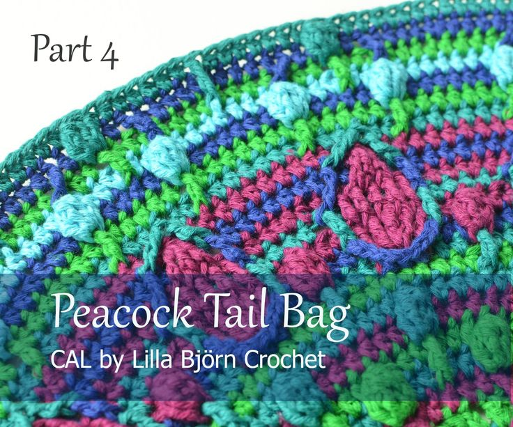 Part 4: Peacock Tail Bag CAL. Original design of a nice colorful bag by Lilla Bjorn Crochet. FREE crochet pattern!