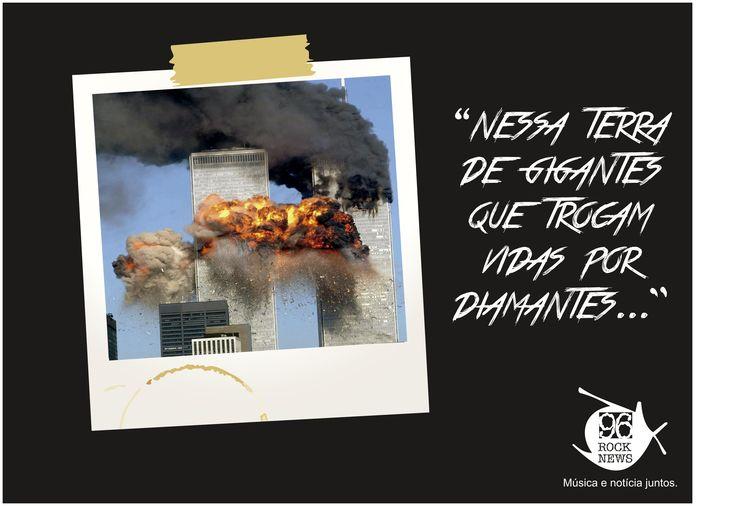 Exercício 1: Metáfora Notícia: Atentado terrorista de 11 de setembro de 2001 nos Estados Unidos; Música: Terra de gigantes - Engenheiros do Hawaii.