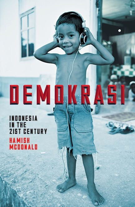 A great overview of Indonesia - Demokrasi http://abbeysbookshop.blogspot.com.au/2014/08/demokrasi-indonesia-in-21st-century-by.html