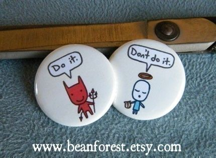 I should wear these on each shoulder daily, LoL.  devil and angel button by beanforest