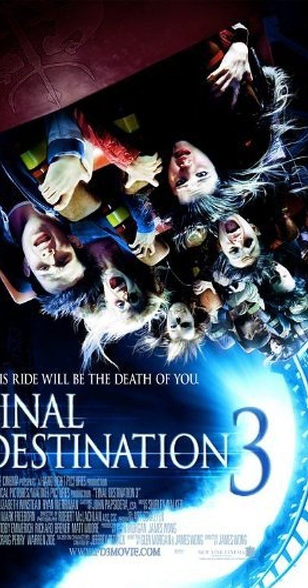 Directed by James Wong.  With Mary Elizabeth Winstead, Ryan Merriman, Kris Lemche, Alexz Johnson. In this third installment of the Final Destination series, a student's premonition of a deadly rollercoaster ride saves her life and a lucky few, but not from death itself which seeks out those who escaped their fate.