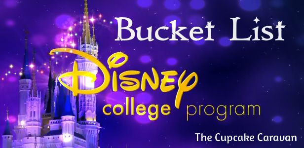 Disney College Program- Bucket List