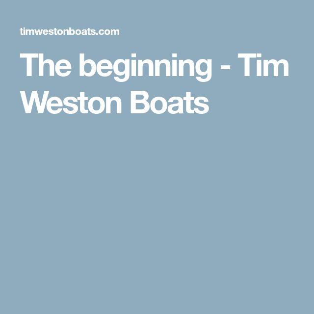 The beginning - Tim Weston Boats