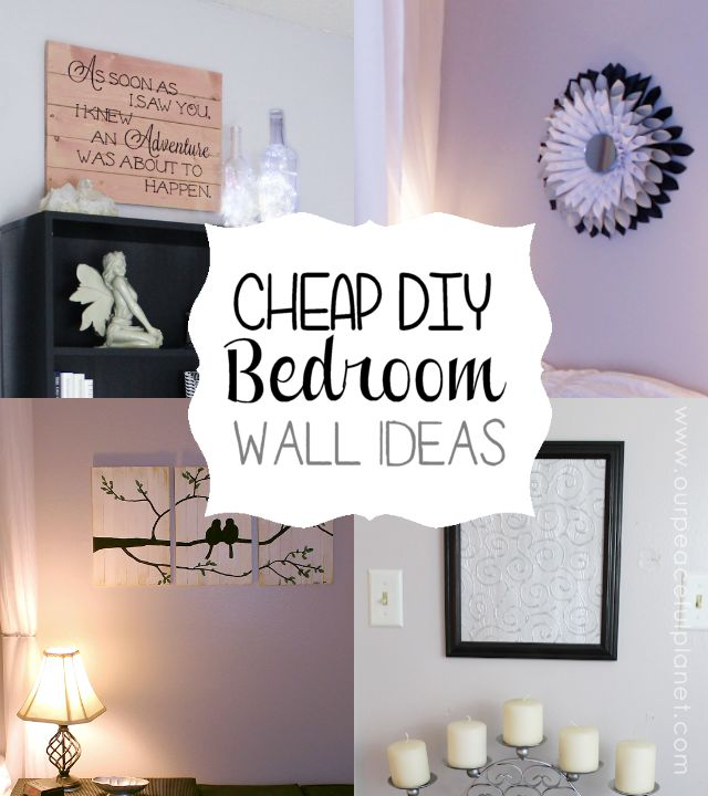 Cheap Classy DIY Bedroom Wall Ideas Bedroom Makeovers Bedrooms And We