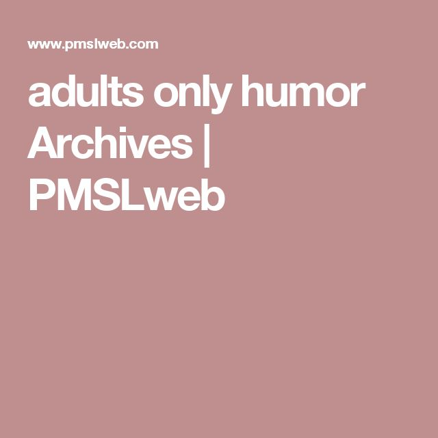 adults only humor Archives | PMSLweb