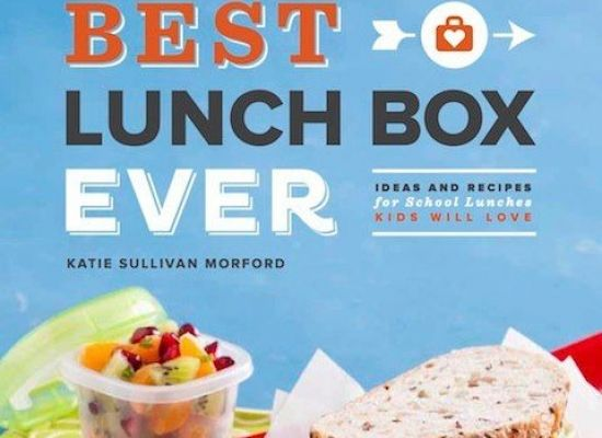 Katie Morford Dishes on the Best Kids Lunch Ever