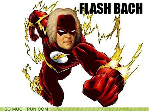 Bach Pun: Flash Bach