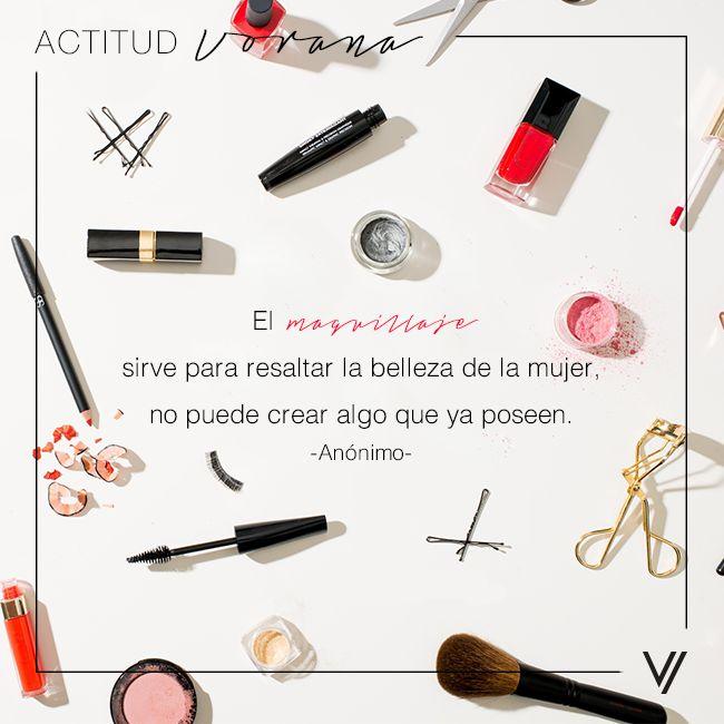 """""""El #Maquillaje sirve para resaltar la #belleza de la #mujer, no puede crear algo que ya poseen"""" - Anónimo"""