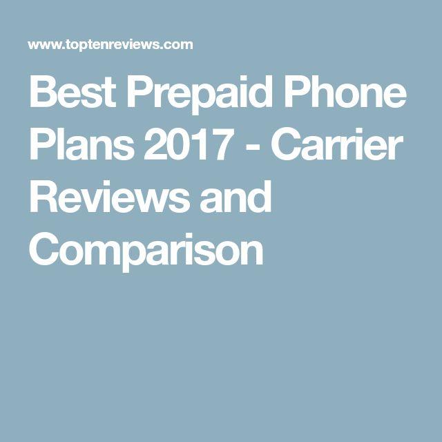 Best Prepaid Phone Plans 2017 - Carrier Reviews and Comparison #PrepaidPhones