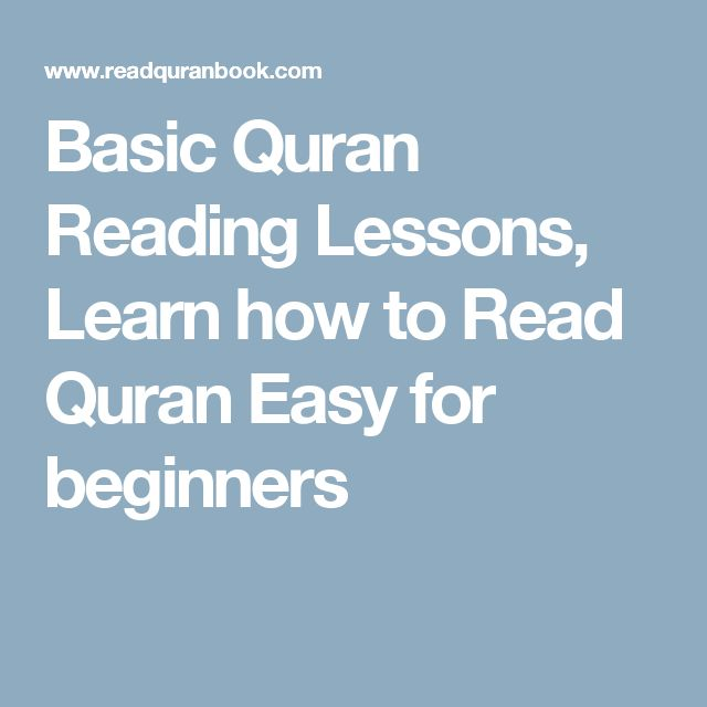 Basic Quran Reading Lessons, Learn how to Read Quran Easy for beginners