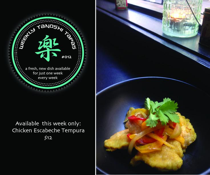 Tanoshi Tapas # 012 Available this week only: Chicken Escabeche Tempura - $12