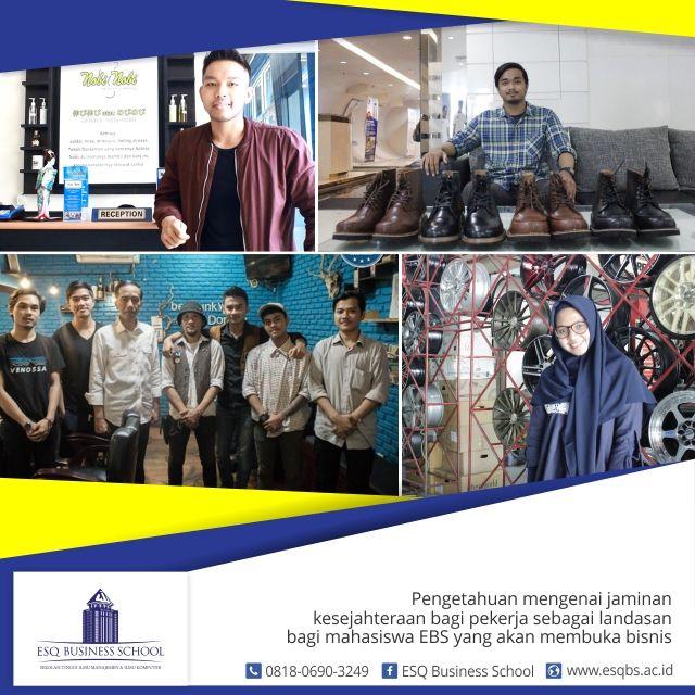 Sekolah bisnis - Wujudkan Tekat Entrepreneur Bersama ESQ Business School