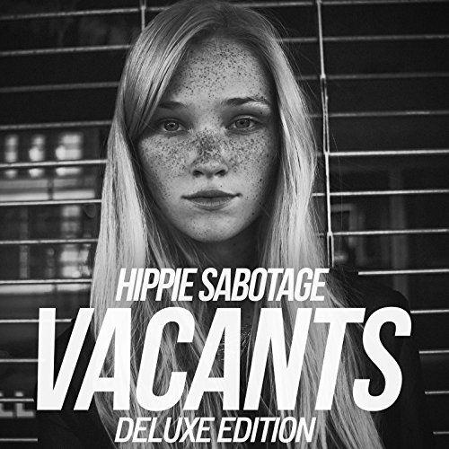 Hippie Sabotage - Vacants