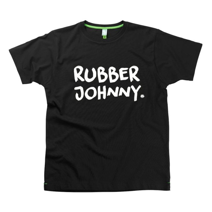 Rubber Johnny Slogan t-shirts by Hairy Baby