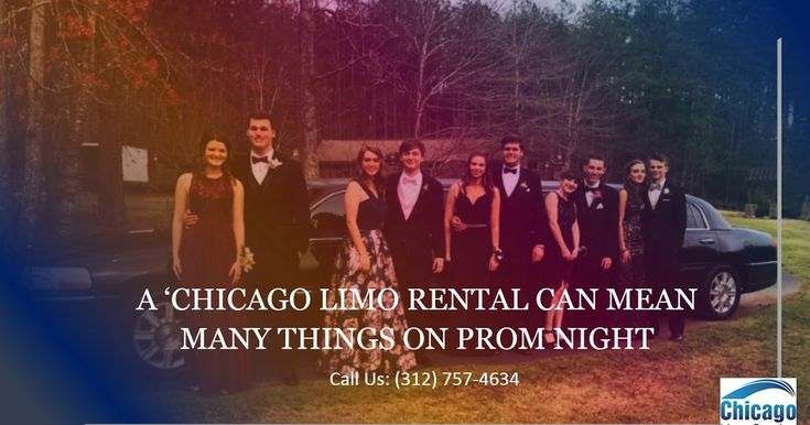 A 'Chicago Limo Rental Can Mean Many Things on Prom Night