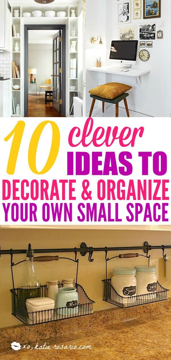 10 Best Tips and Tricks for Small Space Living | Pinterest ...