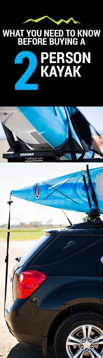 What you need to know before buying a 2 person kayak
