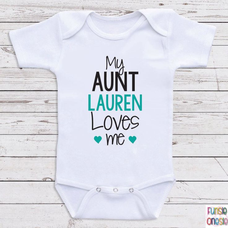 """Personalized Baby Clothes, """"My Aunt Loves Me"""" Short or Long Sleeve Baby One Piece for Boys or Girls- Baby Shower Gifts, Baby Clothes  D29 by NewbornBabyClothes on Etsy https://www.etsy.com/listing/219032951/personalized-baby-clothes-my-aunt-loves"""