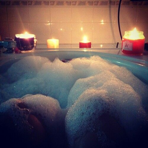 Bubble bath and candles :)