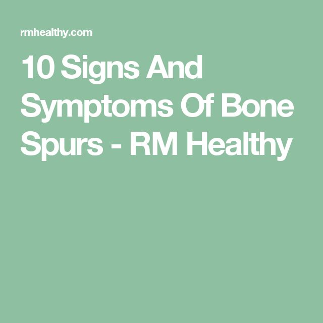10 Signs And Symptoms Of Bone Spurs - RM Healthy