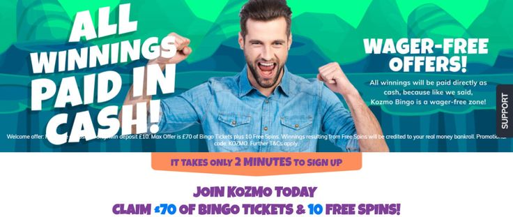Kozmo Bingo is a brand new bingo site, which is set to launch in December 2017 and Play at Kozmo Bingo and get up to £70 free bonus cash with your first deposit, How to claim an extra £70 FREE from Kozmo Bingo by going through us at popularbingosites.co.uk Don't miss out by going directly and not getting the maximum amount of free bingo bonus, Play online bingo and slot games now
