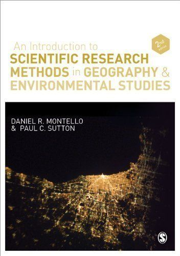 An Introduction to Scientific Research Methods in Geography and Environmental Studies 2nd (second) Edition by Montello, Daniel R., Sutton, Paul published by SAGE Publications Ltd (2012)