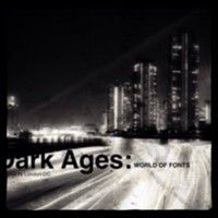 Dark Ages: World Of Fonts (v.a.) by London-DC on SoundCloud
