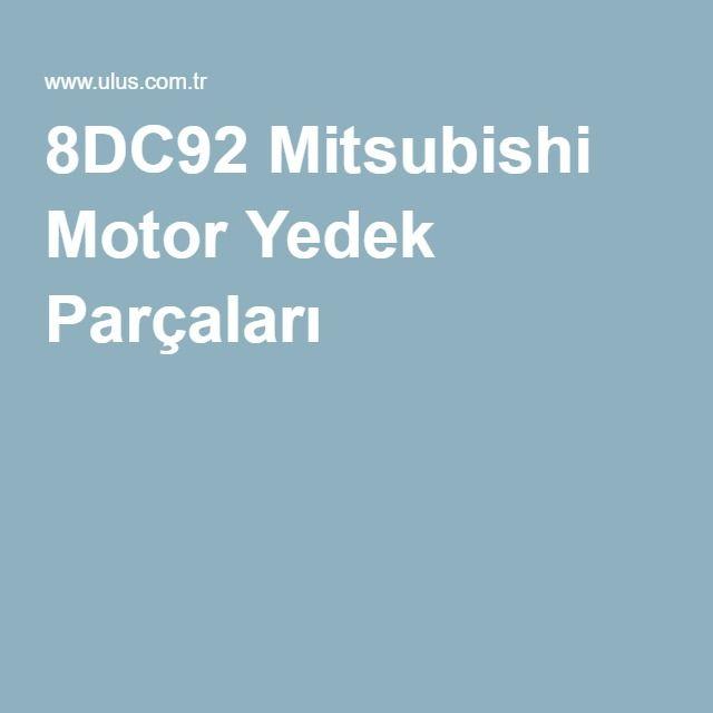 8DC92 Mitsubishi Motor Yedek Parçaları