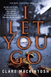 I Let You Go ebook by Clare Mackintosh #KoboOpenUp #ReadMore #eBook #Mystery #Suspense #BestOf2016