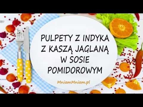 Pulpety z indyka z kaszą jaglaną w sosie pomidorowym (film video) -  MniamMniam.pl