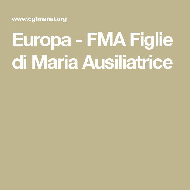 Europa - FMA Figlie di Maria Ausiliatrice
