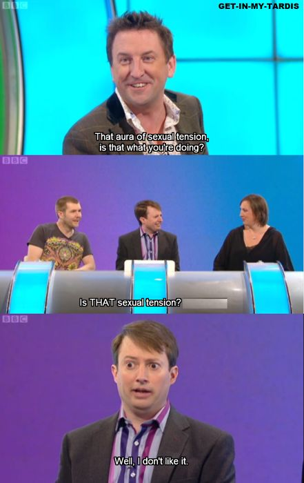 Panel Shows - Lee Mack + David Mitchell on Would I Lie to You? The absolute best thing about this show is how different Lee + David are but how complementary their styles are.