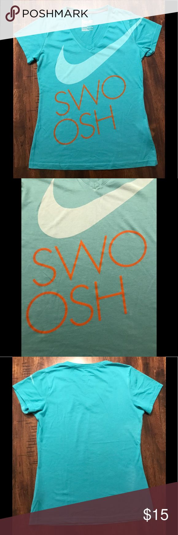 """Nike T-shirt This teal t-shirt is a great basic piece for working out or everyday wear. The front displays the Nike swoosh logo as well as the word """"swoosh"""" with a plain back. Nike Tops Tees - Short Sleeve"""