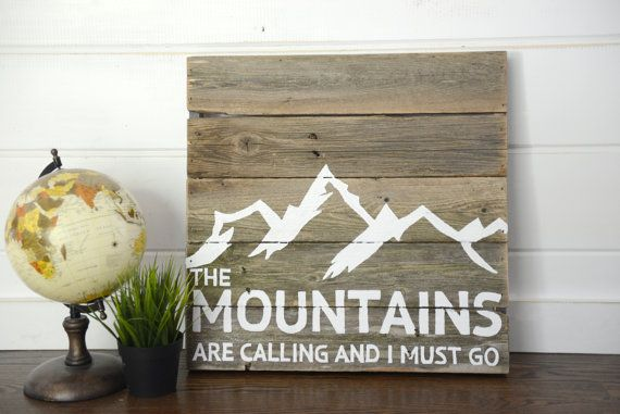 We love the mountains and feel the call every day. Sign Size: approximately 20 Inches Long x 20 Inches High Please Note: Because of the…